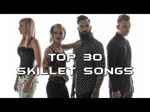 My Top 30 Favorite Skillet Songs