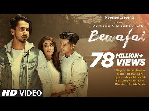 Bewafai Video Song | Rochak Kohli Feat.Sachet Tandon, Manoj M | Mr. Faisu, Musskan S & Aadil K