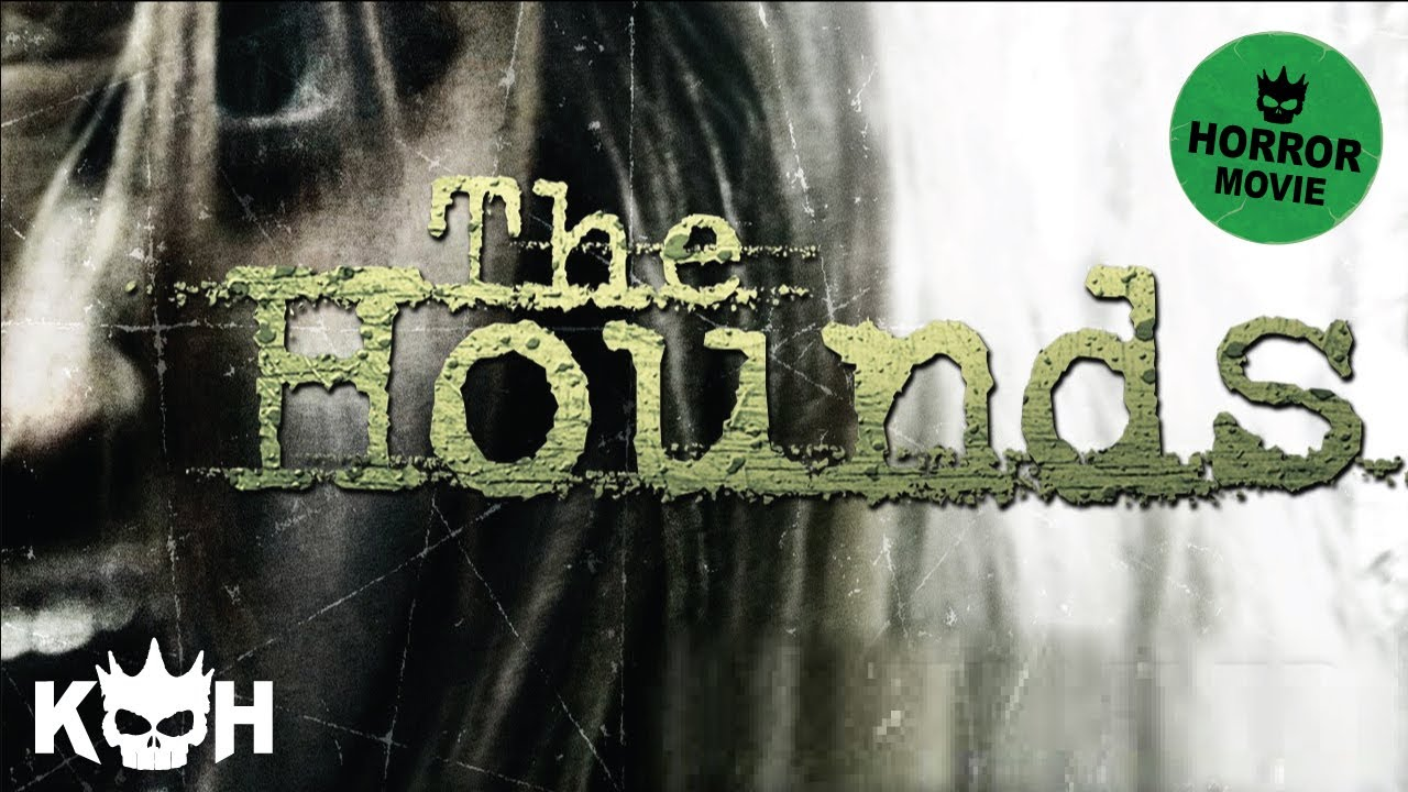 The Hounds HD movie watch online