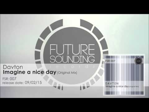 Davton - Imagine a Nice Day (Original Mix)