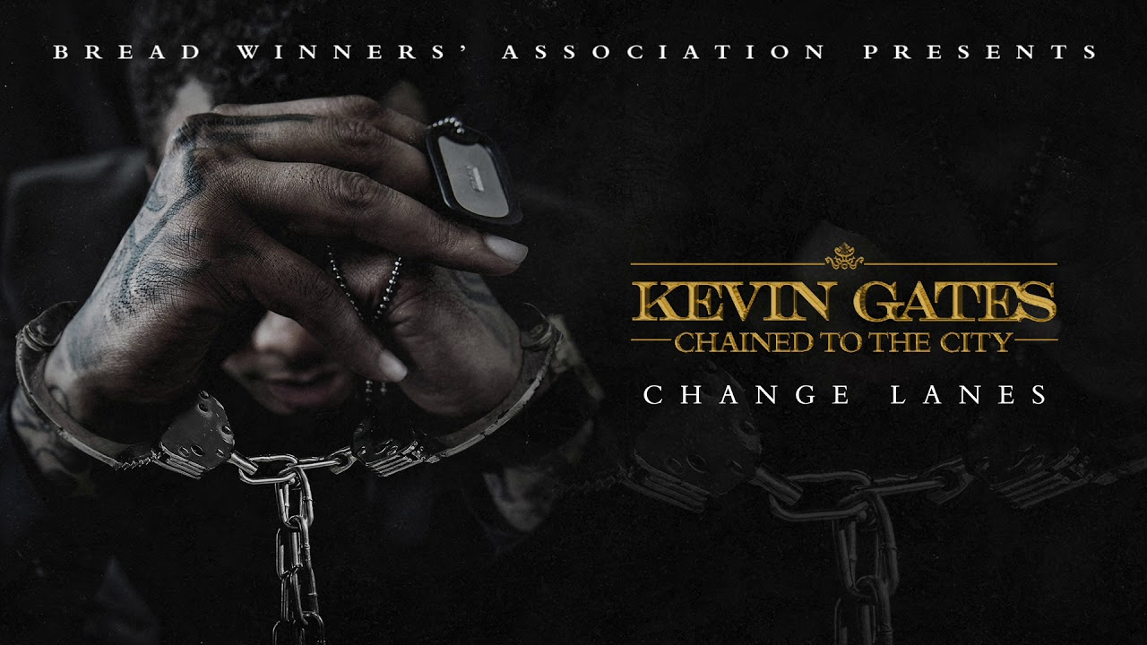 Kevin Gates — Change Lanes [Official Audio]