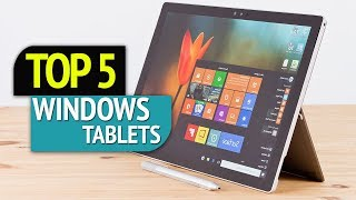 TOP 5: Windows Tablets 2018