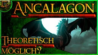 Ist Ancalagon der Schwarze theoretisch möglich? / Is Ancalagon the black theoretically possible?