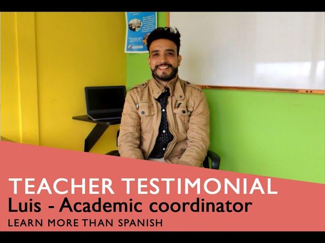 Teacher testimonial: Luis González - Academic coordinator