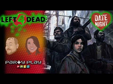 Left 4 Dead: Always Check Your Batteries - Date Night - Party Play Gaming -