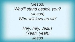 Lionel Richie - Jesus Is Love (Long Version) Lyrics