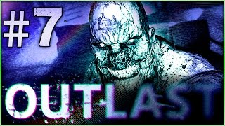 Let's Play Outlast #7 - NARROW ESCAPE  ( Gameplay Walkthrough )