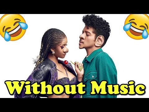 Cardi B & Bruno Mars - Without Music - Please Me