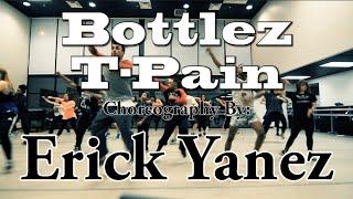 T-Pain - Bottlez | Choreography by: Erick Yanez