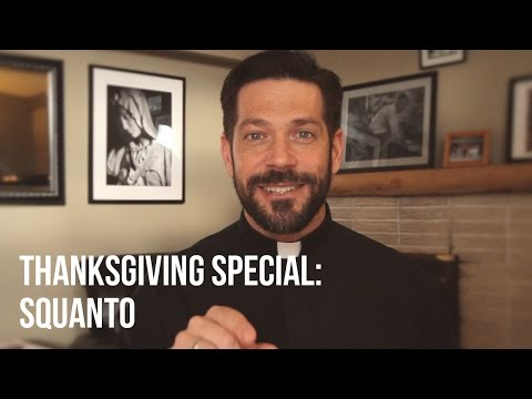 Thanksgiving Special: Squanto