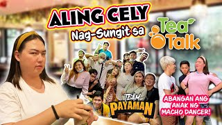 ALING CELY, NANGGULO SA TEATALK PARAÑAQUE with TEAM PAYAMAN | May Dumalaw na Anak Ng Macho Dancer