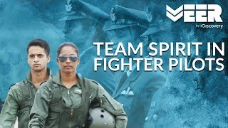 Women Fighter Pilots E1P3 | Importance of Team Spirit Among Fighter Pilots | Veer by Discovery