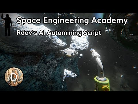 Rdav's AI Autominer Script | Space Engineering Academy
