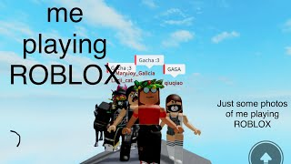 Me playing ROBLOX (read desc)