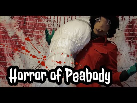Horror of Peabody: Bring out the body bag