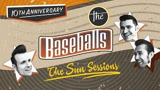 The Baseballs - THE SUN SESSIONS (album player)