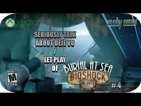 ( 🎮 Xbox One  🎮) SERIOUSLY  ABOUT DEJE VU  Let Play Of BioShock Infinite Buried Under The Sea  2 # 4