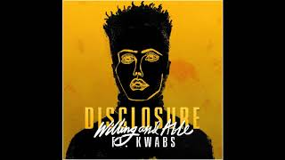 Disclosure - Willing & Able ft. Kwabs (Instrumental)