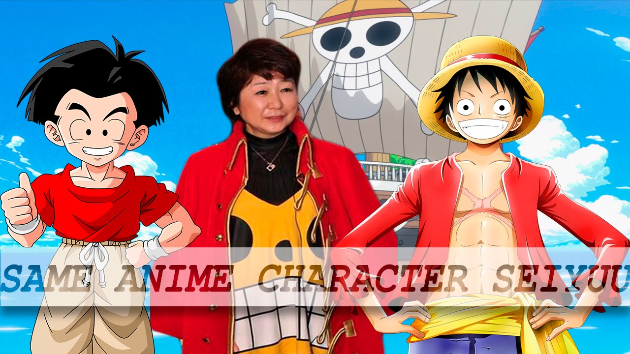 But there more than one company dubbed one piece, and. Same Anime Characters Japanese Voice Actrees Seiyuu Top 5 Mayumi Tanaka As Luffy Hd Youtube