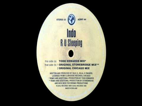 Indo - R U Sleeping - Original Chicago Mix