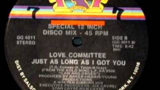 Re: Love Committee - Just as Long as I Got You