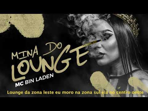 MC Bin Laden - Mina do Lounge mp3 baixar