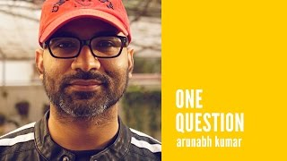 Arunabh Kumar: Building a successful digital media startup