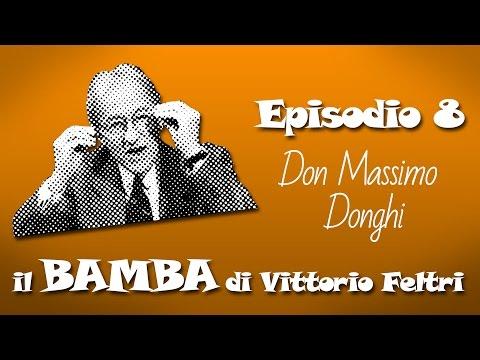 Feltri dà del Bamba a un prete: Don Massimo Donghi - ep.8