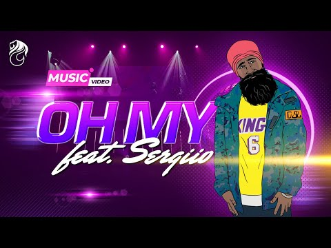 Oh My (feat. Sergiio) (Official Music Video) - L-FRESH The LION
