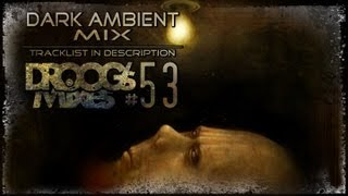 Download Dark Ambient Mix #53 (AW by Gloom82) MP3 song and Music Video