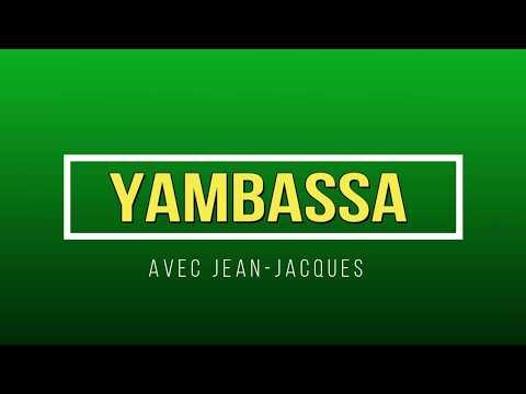 PARLONS YAMBASSA EP 2/ LES PRESENTATIONS