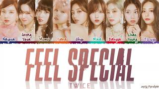 Gambar cover TWICE (트와이스) - 'FEEL SPECIAL' Lyrics [Color Coded_Han_Rom_Eng]