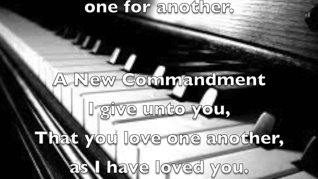 Gospel Music Lyrics: A NEW COMMANDMENT