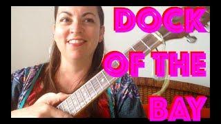 dock of the bay ukulele lesson