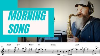 Morning Song  (for saxophone Eb/Bb or C instruments) Smooth Jazz Etude #1