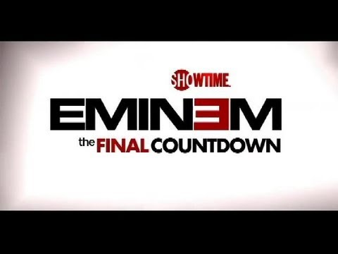Eminem - OFFICIAL DOCUMENTARY  The Final Countdown [HD] PART 1