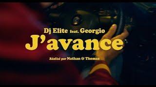 DJ Elite - J'avance feat. Georgio (Clip Officiel)