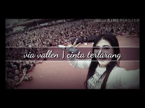 Lagu Video Via Vallent | Cinta Terlarang | Om Sera Terbaru