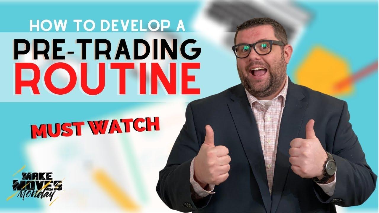 Forex - Develop A Pre-Trading Routine - Preparing for Forex Trades - Forex Trading for Beginners