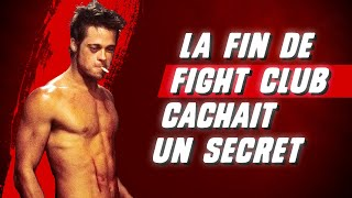 La fin de FIGHT CLUB cachait un secret !