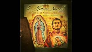 Las Apariciones de La Virgen a Juan Diego - Parte 2 - Narrador: Eduardo Linan