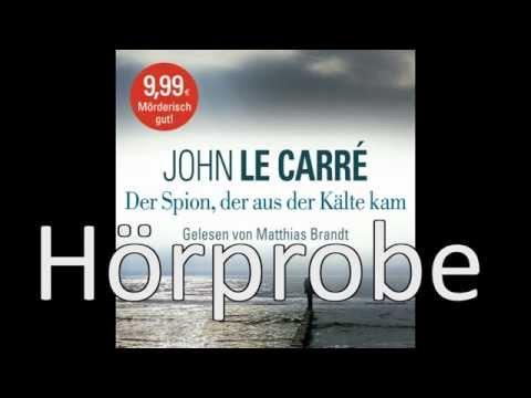 Der Spion, der aus der Kälte kam YouTube Hörbuch Trailer auf Deutsch