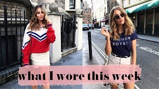 WHAT I WORE THIS WEEK | SOPHIE MILNER | FASHION SLAVE