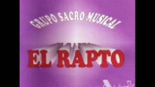 GRUPO EL RAPTO-TRES ETAPAS