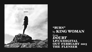 King Woman - Burn