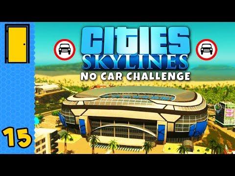 WORLD CLASS STADIUM | Cities: Skylines No Car Challenge - Part 15