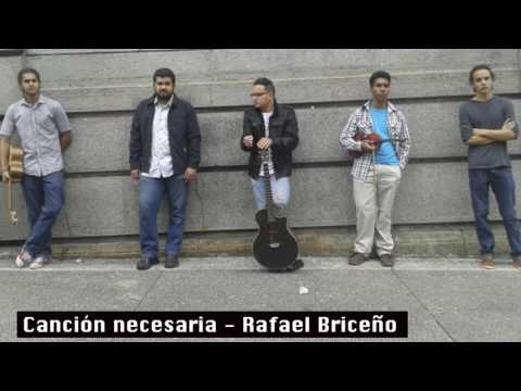 Canción necesaria - Rafael Briceño