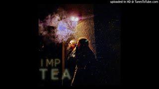 IMP TEA - Infected