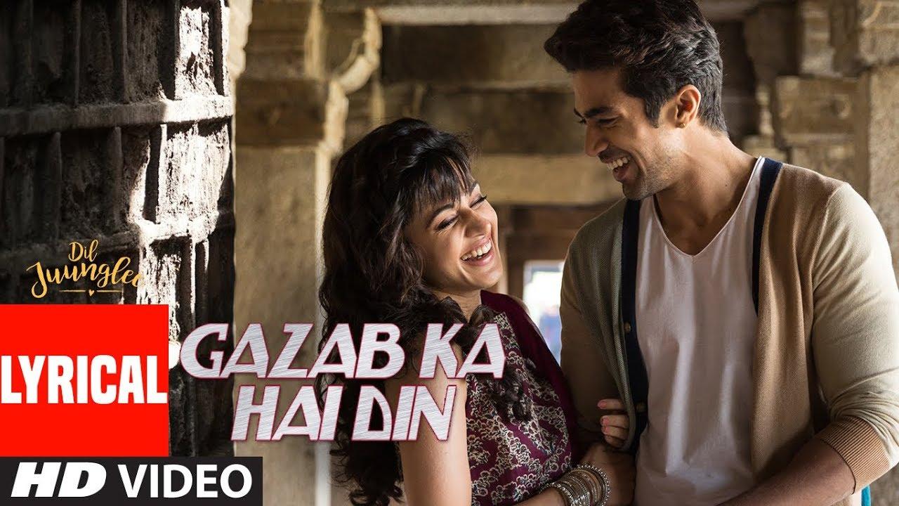Gazab Ka Hai Din With Lyrics | DIL JUUNGLEE | Tanishk B Jubin N Prakriti K | Taapsee Pannu | Saqib S