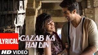 Download Gazab Ka Hai Din With Lyrics | DIL JUUNGLEE | Tanishk B Jubin N Prakriti K | Taapsee Pannu | Saqib S Mp3 and Videos